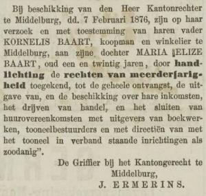 Vader Kornelis Baart verklaart Elise in 1876 op 21-jarige leeftijd meerderjarig, zodat zij zelfstandig financiële handelingen kan verrichten Middelburgsche Courant van 14 februari 1876,